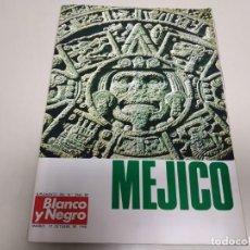 Coleccionismo de Revista Blanco y Negro: 219- MÉJICO - SUPLEMENTO REVISTA BLANCO Y NEGRO - OCTUBRE 1968. Lote 149713546