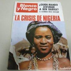 Coleccionismo de Revista Blanco y Negro: 219- LA CRISIS DE NIGERIA - REVISTA BLANCO Y NEGRO - ENERO 1966. Lote 149727002