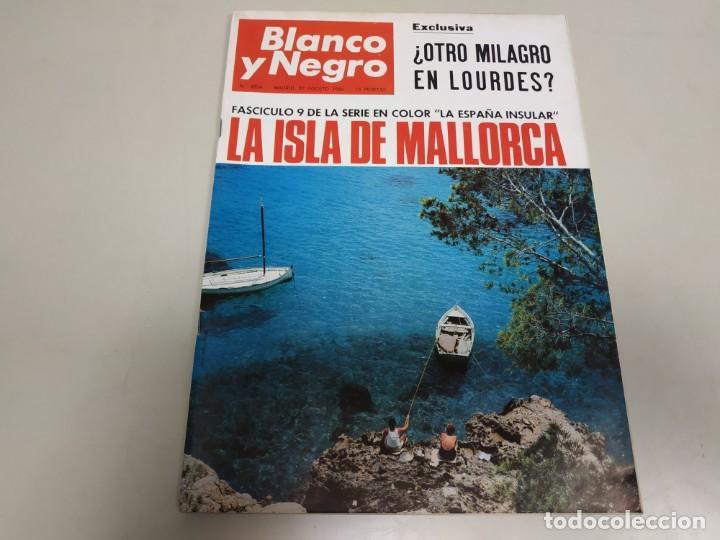 219- LA ISLA DE MALLORCA - REVISTA BLANCO Y NEGRO - AGOSTO 1966 (Coleccionismo - Revistas y Periódicos Modernos (a partir de 1.940) - Blanco y Negro)