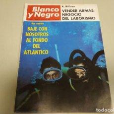 Coleccionismo de Revista Blanco y Negro: 219- BAJE CON NOSOTROS AL FONDO DEL ATLÁNTICO - REVISTA BLANCO Y NEGRO - AGOSTO 1966. Lote 149729358