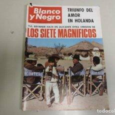 Coleccionismo de Revista Blanco y Negro: 219- LOS SIETE MAGNÍFICOS-REVISTA BLANCO Y NEGRO- MARZO 1966. Lote 149942986