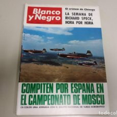 Coleccionismo de Revista Blanco y Negro: 219-COMPITEN POR ESPAÑA EN EL CAMPEONATO DE MOSCÚ- REVISTA BLANCO Y NEGRO- AGOSTO 1966. Lote 149943998