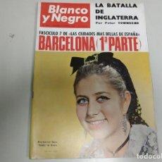 Coleccionismo de Revista Blanco y Negro: 219- BARCELONA 1 PARTE- REVISTA BLANCO Y NEGRO- SEPTIEMBRE 1966. Lote 149945394