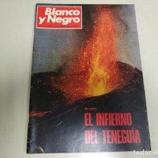 Collectionnisme de Magazine Blanco y Negro: 219- EL INFIERNO DE TENEGUÍA- REVISTA BLANCO Y NEGRO- NOVIEMBRE 1971. Lote 149958506