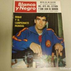 Collectionnisme de Magazine Blanco y Negro: 219- IRIBAR Y EL CAMPEONATO MUNDIAL-REVISTA BLANCO Y NEGRO- JUNIO 1966. Lote 149963458