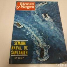 Coleccionismo de Revista Blanco y Negro: 219- SEMANA NAVAL DE SANTANDER- REVISTA BLANCO Y NEGRO- JULIO 1968. Lote 150089202