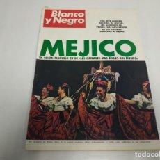 Coleccionismo de Revista Blanco y Negro: 219- MÉJICO FASCÍCULO 24- REVISTA BLANCO Y NEGRO- OCTUBRE 1968. Lote 150101658