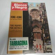 Coleccionismo de Revista Blanco y Negro: 219- TARRAGONA FASCÍCULO 25 - REVISTA BLANCO Y NEGRO - DICIEMBRE 1967. Lote 150114126
