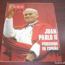 Coleccionismo de Revista Blanco y Negro: REVISTA BLANCO NEGRO AÑO 1989 Nº 3660- JUAN PABLO II- CARMEN ROSSI- SOFIA HABSBURGO. Lote 152159002