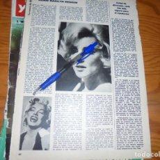 Collectionnisme de Magazine Blanco y Negro: RECORTE PRENSA : HACE DIEZ AÑOS DE LA MUERTE DE MARILYN MONROE. BLANCO NEGRO, ABRIL 1972. Lote 152669386