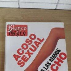Colecionismo de Revistas Preto e Branco: BLANCO Y NEGRO SEMANARIO ABC Nº 3779 ACOSO SEXUAL QUITA LAS MANOS MACHO. Lote 154326850
