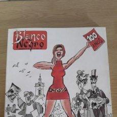 Collectionnisme de Magazine Blanco y Negro: BLANCO Y NEGRO SEMANARIO ABC Nº 3750 100 AÑOS. Lote 154327130