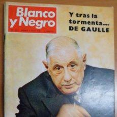 Coleccionismo de Revista Blanco y Negro: REVISTA BLANCO Y NEGRO. Nº 2931 1968. Y TRAS LA TORMENTA...DE GAULLE. Lote 155766154