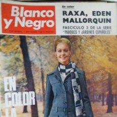 Coleccionismo de Revista Blanco y Negro: REVISTA BLANCO Y NEGRO. Nº 2940 - 1968 LA MODA DE PARÍS. RAXA, EDÉN MALLORQUÍN. Lote 157216602