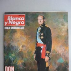 Coleccionismo de Revista Blanco y Negro: REVISTA BLANCO Y NEGRO NUMERO EXTRAORDINARIO. D. JUAN CARLOS REY ESPAÑA. Lote 159209266