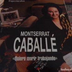 Coleccionismo de Revista Blanco y Negro: RECORTE REVISTA BLANCO Y NEGRO AÑO 1993 ENTREVISTA A MONTSERRAT CABALLÉ . Lote 160943754