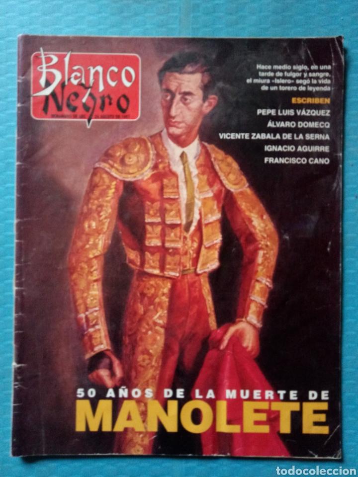 MANOLETE 50 AÑOS DE LA MUERTE BLANCO Y NEGRO 1997 (Coleccionismo - Revistas y Periódicos Modernos (a partir de 1.940) - Blanco y Negro)