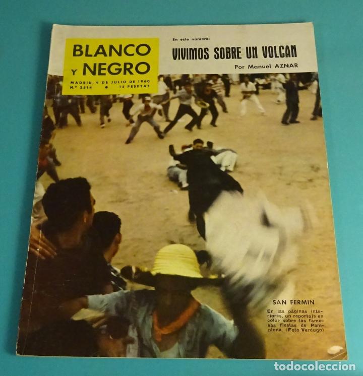BLANCO Y NEGRO Nº 2514. JULIO 1960. SAN FERMÍN. BALDUINO. MARLENE DIETRICH. TINTÍN (Coleccionismo - Revistas y Periódicos Modernos (a partir de 1.940) - Blanco y Negro)