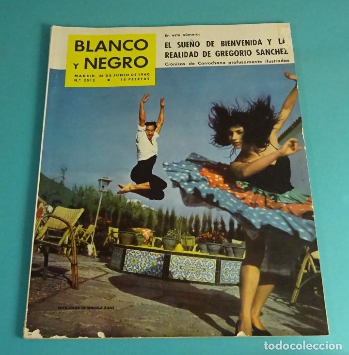 BLANCO Y NEGRO Nº 2512. JUNIO 1960. TOKIO. EICHMANN. BIENVENIDA. GREGORIO SÁNCHEZ. TINTÍN (Coleccionismo - Revistas y Periódicos Modernos (a partir de 1.940) - Blanco y Negro)
