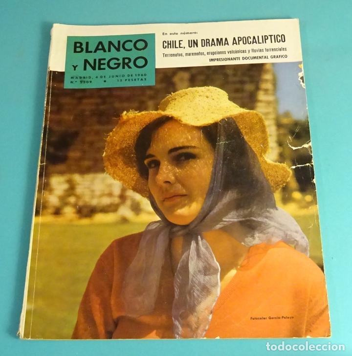 BLANCO Y NEGRO Nº 2509. JUNIO 1960. CHILE. RAFAEL GÓMEZ EL GALLO. JUAN RAMÓN JIMÉNEZ. TINTÍN (Coleccionismo - Revistas y Periódicos Modernos (a partir de 1.940) - Blanco y Negro)