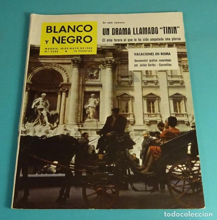 BLANCO Y NEGRO Nº 2508. MAYO 1960. TINÍN, NIÑO TORERO. DESPESQUE. FERIA DE SAN ISIDRO. TINTÍN (Coleccionismo - Revistas y Periódicos Modernos (a partir de 1.940) - Blanco y Negro)
