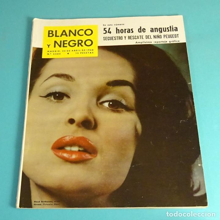 Coleccionismo de Revista Blanco y Negro: BLANCO Y NEGRO Nº 2503. ABRIL 1960. BRASILIA. BARCELONA C.F. REAL MADRID. TINTÍN - Foto 2 - 162521630