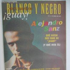 Collezionismo di Rivista Blanco y Negro: BLANCO Y NEGRO !GUAY! Nº 11 ABRIL 1999 - ALEJANDRO SANZ , QUE DICEN SUS FANS . Lote 166413818