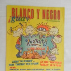 Colecionismo de Revistas Preto e Branco: BLANCO Y NEGRO !GUAY! Nº 44 , 12-12-1999 - RUGRATS , LA PELICULA . Lote 169585436