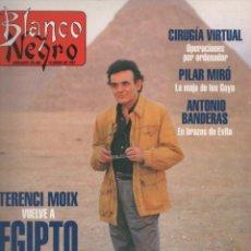 Coleccionismo de Revista Blanco y Negro: BLANCO Y NEGRO 19 ENERO 1997 TERENCI MOIX VUELVE A EGIPTO - PILAR MIRÓ - ANTONIO BANDERAS. Lote 170378104