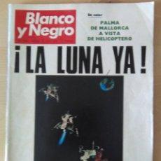 Collezionismo di Rivista Blanco y Negro: BLANCO Y NEGRO. JULIO 1969. LA LUNA. EL ALUNIZAJE DEL APOLO XI. ASTRONAUTAS.. Lote 171347800