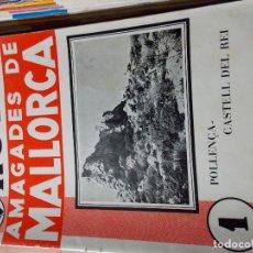 Coleccionismo de Revista Blanco y Negro: RUTAS ESCONDIDAS DE MALLORCA / RUTES AMAGADES DE MALLORCA. Lote 173665940