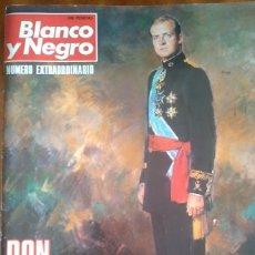 Coleccionismo de Revista Blanco y Negro: DON JUAN CARLOS, REY DE ESPAÑA. Nº EXTRAORDINARIO.. Lote 177426434