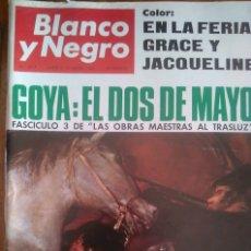 Coleccionismo de Revista Blanco y Negro: GOYA: EL 2 DE MAYO. EN LA FERIA: GRACE Y JACKELINE. 1.966. Lote 177426558