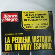 Coleccionismo de Revista Blanco y Negro: BLANCO Y NEGRO N 3159 BRANDY SEAT 600L ESPECIAL PUBLICIDAD 1972. Lote 179118992