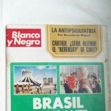 Coleccionismo de Revista Blanco y Negro: BLANCO Y NEGRO N 3156 BRASIL CARTIER 1972. Lote 179119153