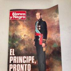 Coleccionismo de Revista Blanco y Negro: BLANCO Y NEGRO EL PRÍNCIPE, PRONTO. Lote 179555641