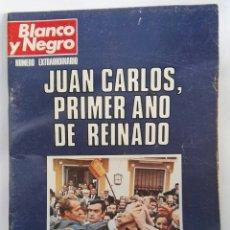 Coleccionismo de Revista Blanco y Negro: BLANCO Y NEGRO NÚMERO EXTRAORDINARIO JUAN CARLOS, PRIMER AÑO DE REINADO. Lote 179892613
