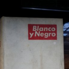 Coleccionismo de Revista Blanco y Negro: 1966 TOMO II. Lote 181191328