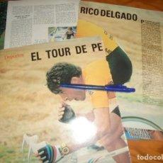 Coleccionismo de Revista Blanco y Negro: RECORTE : EL TOUR DE PERICO DELGADO. BLANC Y NEGR, 24 JULIO 1988 (). Lote 183588798