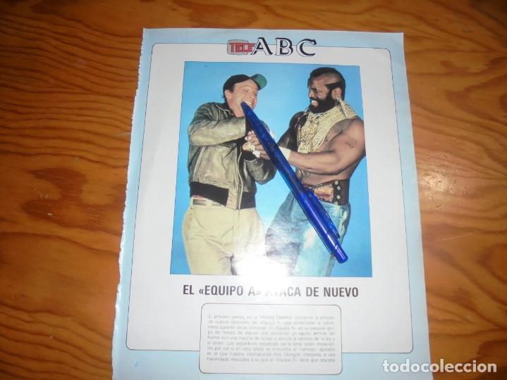RECORTE : EL EQUIPO A, ATACA DE NUEVO. BLANC Y NEGR, 24 JULIO 1988 () (Coleccionismo - Revistas y Periódicos Modernos (a partir de 1.940) - Blanco y Negro)