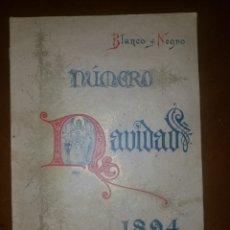 Colecionismo de Revistas Preto e Branco: BLANCO Y NEGRO Nº EXTRAORDINARIO DE NAVIDAD DE 1894 CON NUMEROSOS TEMAS NAVIDEÑOS. Lote 184078646