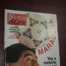 Coleccionismo de Revista Blanco y Negro: REVISTA BLANCO NEGRO 1992 Nº 3824- MARADONA - YVONNE REYES- - OCTAVIO PAZ. Lote 184142301