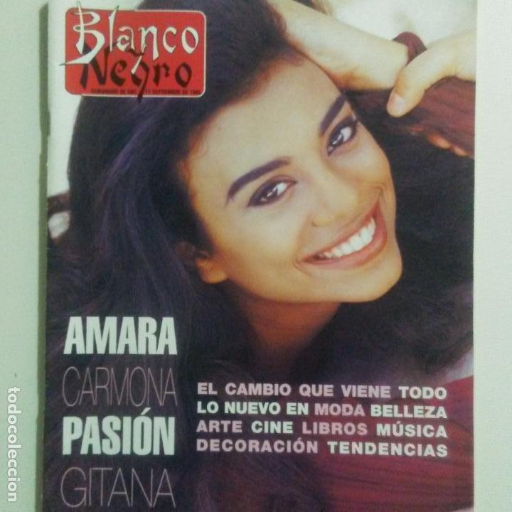 BLANCO Y NEGRO.NUM. 3977 17-9-1995. AMARA CARMONA. MIGUEL ALBERQUILLA, VER SUMARIO (Coleccionismo - Revistas y Periódicos Modernos (a partir de 1.940) - Blanco y Negro)