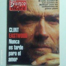 Collectionnisme de Magazine Blanco y Negro: BLANCO Y NEGRO. NUM. 3980 8-10-1995. CLINT EASTWOOD MARYL STREPT. C. MAURA. VER SUMARIO. Lote 186338245