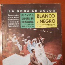 Coleccionismo de Revista Blanco y Negro: BLANCO Y NEGRO REVISTA Nº 2538 MADRID, 24 DE DICIEMBRE 1960_LA BODA DE FABIOLA, PICASSO EN BARCELON.. Lote 189590813