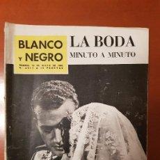 Coleccionismo de Revista Blanco y Negro: BLANCO Y NEGRO REVISTA Nº 2611 MADRID, 19 DE MAYO 1962_ESPECIAL BODA DE LOS PRINCIPES DE ESPAÑA.. Lote 189838200