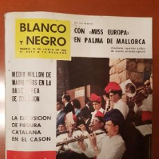 Coleccionismo de Revista Blanco y Negro: BLANCO Y NEGRO REVISTA Nº 2615 MADRID, 16 DE JUNIO 1962_FERIA DEL CAMPO DE BARCELONA, MISS EUROPA.. Lote 189839556