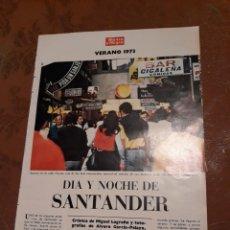 Coleccionismo de Revista Blanco y Negro: REPORTAJE DEL DIA Y NOCHE DE SANTANDER ,VERANO DE 1973 . 16 PAGINAS .. Lote 190575370