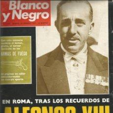 Coleccionismo de Revista Blanco y Negro: REVISTA BLANCO Y NEGRO DE 20 DE FEBRERO DE 1971- Nº 3068-EN ROMA, TRAS LOS RECUERDOS DE ALFONSO XIII. Lote 192247382