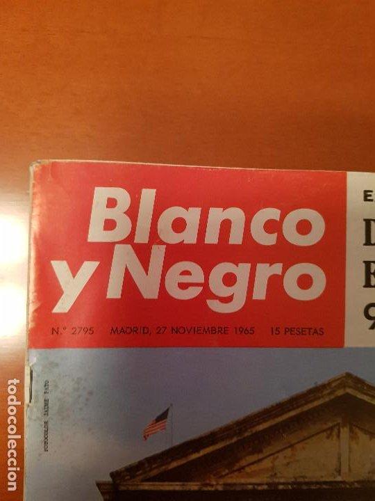 Coleccionismo de Revista Blanco y Negro: BLANCO Y NEGRO REVISTA Nº 2695 MADRID, 27 DE NOVIEMBRE 1965_ESPAÑA EN PUERTO RICO. DRAMA EN CARIBE. - Foto 2 - 237634870